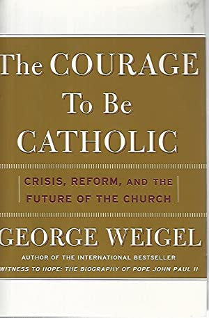 The courage to be catholic