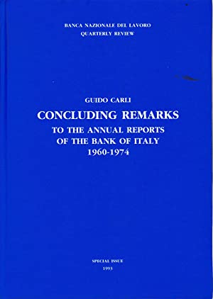 Concluding remarks to the annual reports of the bank of Italy 1960-1974