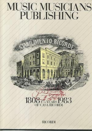 Music musicians publishing. 1808 1983 175 years of Casa Ricordi