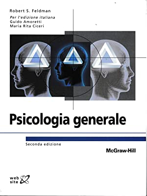Psicologia generale: Robert S. Feldman