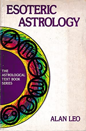 Esoteric astrology. A study in human nature