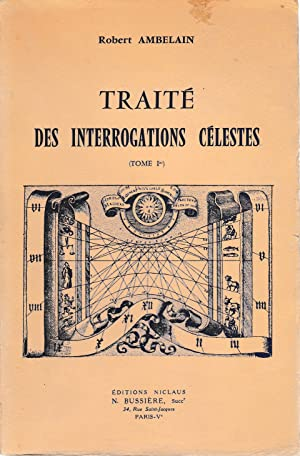 Traité des interrogations célestes (tomo I°)
