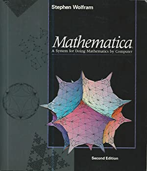 Mathematica. A system for doing mathematics by computer