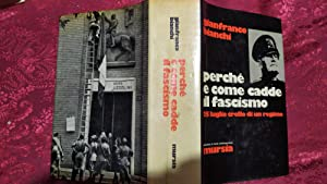 Perche' e come cadde il fascismo