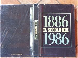 Il Secolo XIX. 1886-1986: Paglieri Sergio