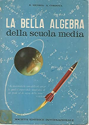 La bella algebra della scuola media: R. Nicosia- A.