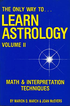 The only way to .Learn Astrology, vol. 2°