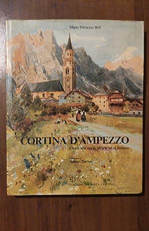 Cortina d'Ampezzo - Guida alla storia all'arte: BELLI MARIO FERRUCCIO