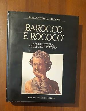 Barocco e Roccoco architettura scultura e pittura: Storia Universale dell'Arte