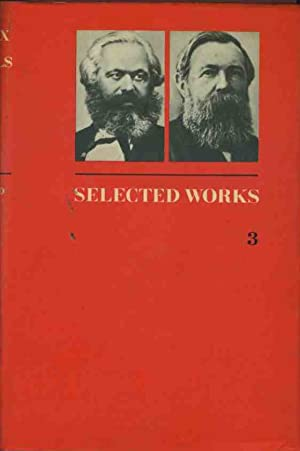 Karl Marx and Frederick Engels selected works in three volumes