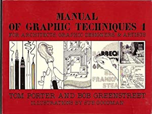 Manual of graphic techniques 1, for architects,: PORTER, Tom, and