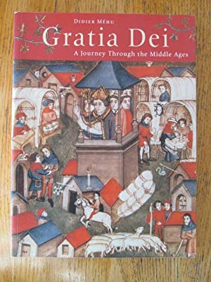 Gratia Dei: a journay through the Middle Ages