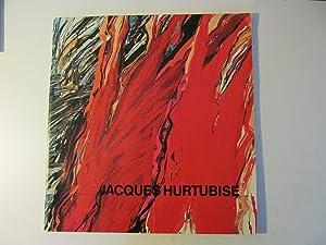 Jacques Hurtubise : an exhibition = Jacques