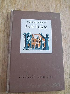 San Juan: Leyenda-Intimidad-Tragedia: ECHAGÜE, Juan Pablo