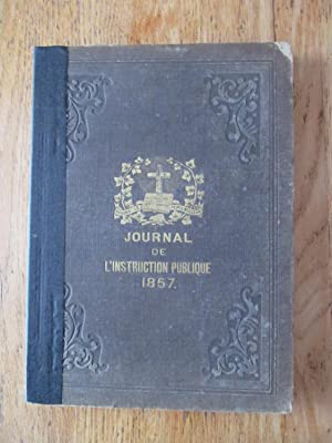 Journal de l'instruction publique, premier volume 1857, vol. 1, no1 à 12