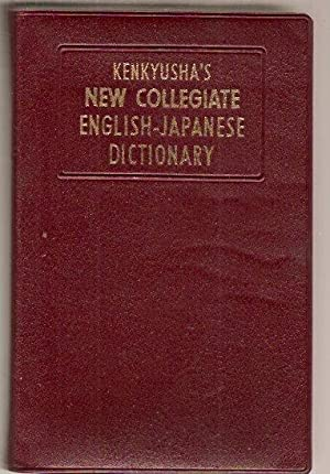 Kenkyusha's New Collegiate English-Japanese Dictionary