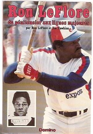 Ron LeFlore, du pénitencier aux ligues majeures: LeFLORE, Ron at