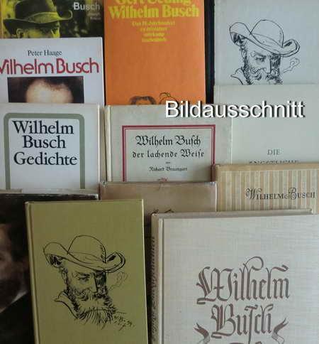 16 Wilhelm Büsch Bücher: Mit Wilhelm Busch: Skasa-Weiss, E. /