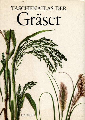 Taschenatlas der Gräser: Sikula, J. Text