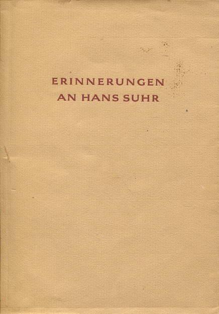 Erinnerungen an Hans Suhr: Brinkmann, Wilhelm