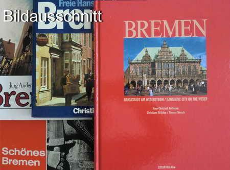 4 Bücher: Bremen / Freie Hansestadt Bremen.: Andermatt, Jürg /