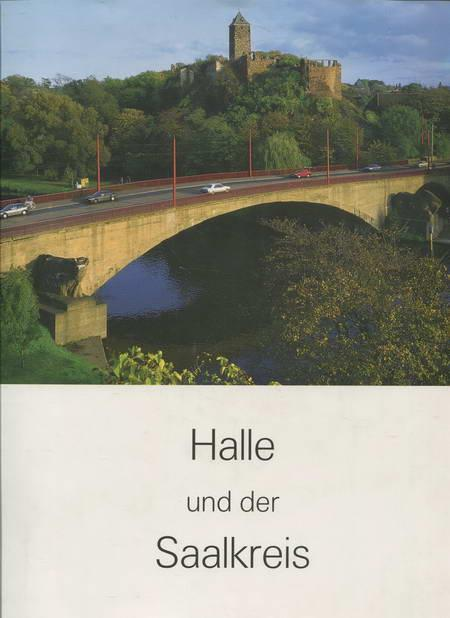 Halle und der Saalkreis: Schütze-Rodemann, Sigrid /