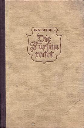 Die Fürstin reitet - Seidel, Ina