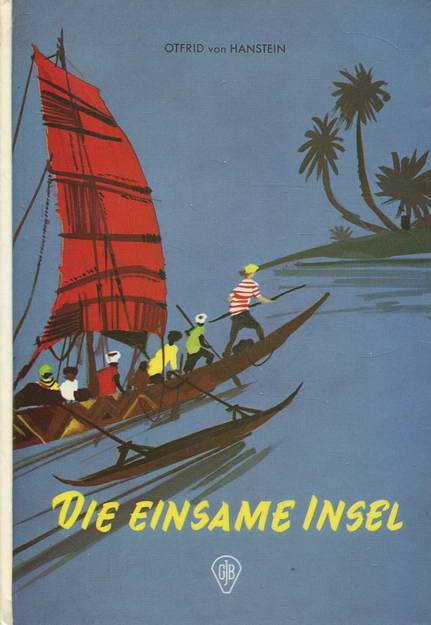Die einsame Insel: von Hanstein, Otfrid