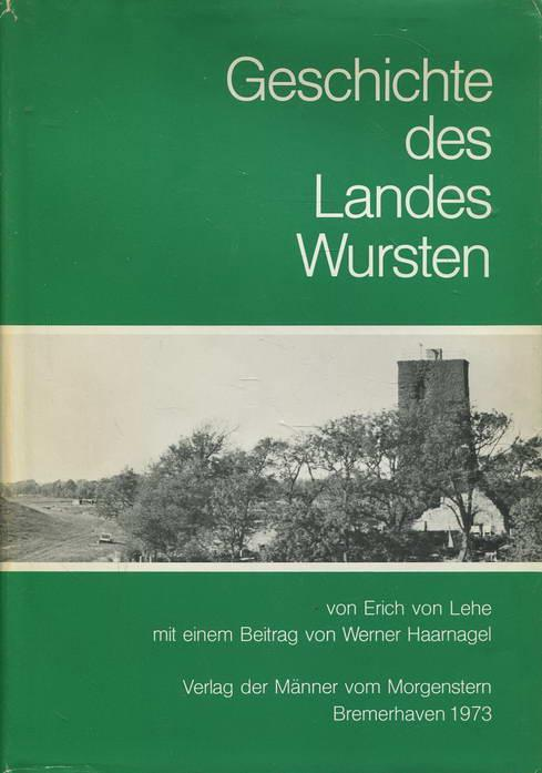 Geschichte des Landes Wursten: Lehe, Erich von