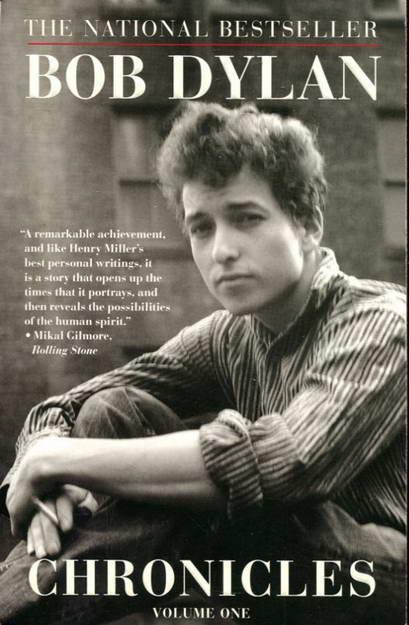Chronicles. Volume One: Dylan, Bob