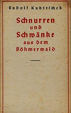 Schnurren und Schwänke aus dem Böhmerwald: Kubitschek, Rudolf