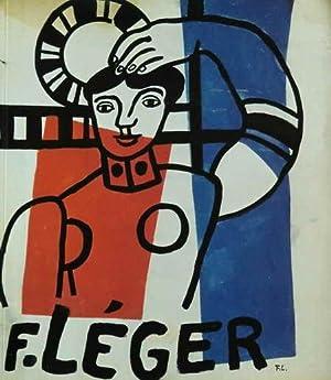 F. LEGER 1881-1981 Austellungskatalog - Die schattenlose: Schmalenbach, Werner /