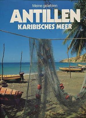 Meine geliebten Antillen - Karibisches Meer: Patuelli, Jacques Text