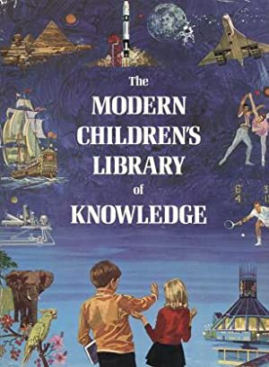 The Modern Children?s Library of Knowledge: FIVE Volumes