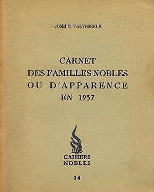 Carnet Des Familles Nobles OU D'Apparence En: Valynseele, Joseph