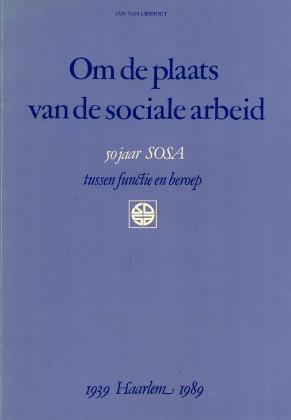 Om de plaats van de sociale arbeid.: Lieshout, Jan van