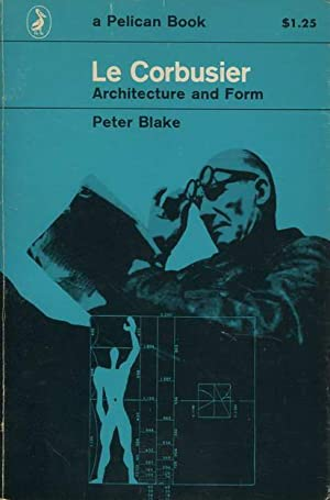 Le Corbusier. Architecture and Form: Corbusier, Le /