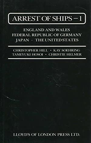 Arrest of Ships - 1. England und Wales - Federal Republic of Germany Japan - The Unitedstates