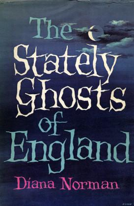 The Stately Ghosts of England