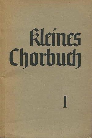Kleines Chorbuch 1 zu deutschen Volks- und: Strube, Adolf