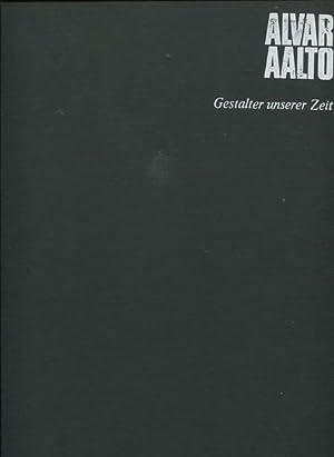 Alvar Aalto. Gestalten unserer Zeit: Cresti, Carlo