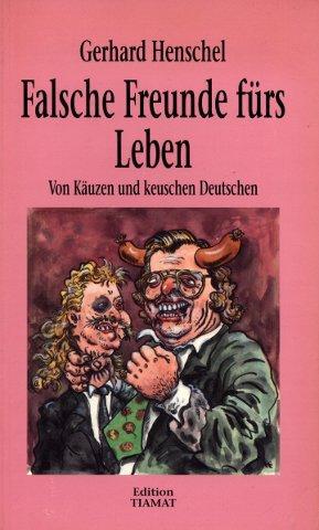 Falsche Freunde fürs Leben - Von Käuzen und keuschen Deutschen