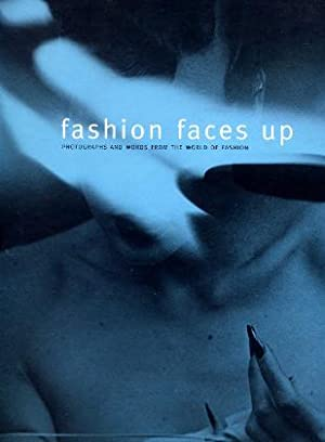 Fashion Faces Up - photographs and words: Harrison, Martin