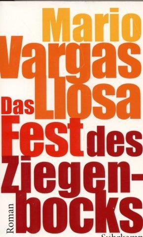 Das Fest des Ziegenbocks: Vargas Llosa, Mario