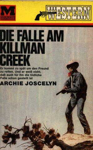 Die Falle am Killman Creek