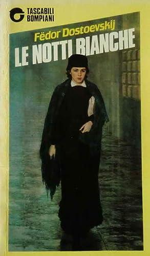 Le notti bianche: Dostoevskij Fëdor
