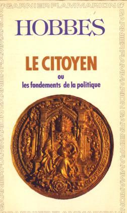 Le citoyen ou les fondements de la: Hobbes, Thomas