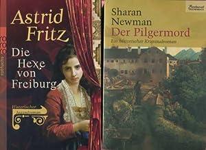 2 Bücher: Die Hexe von Freiburg / Der Pilgermord: Fritz, Astrid / Newman, Sharan