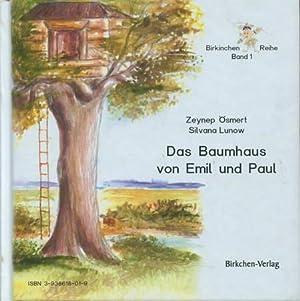 Die Rettung des Schneewaldes / Das Baumhaus von Emil und Paul - Birkinchen Reihe Band 1: ...