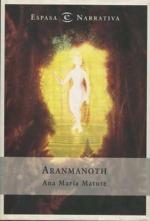 Aranmanoth: Matute, Ana Maria